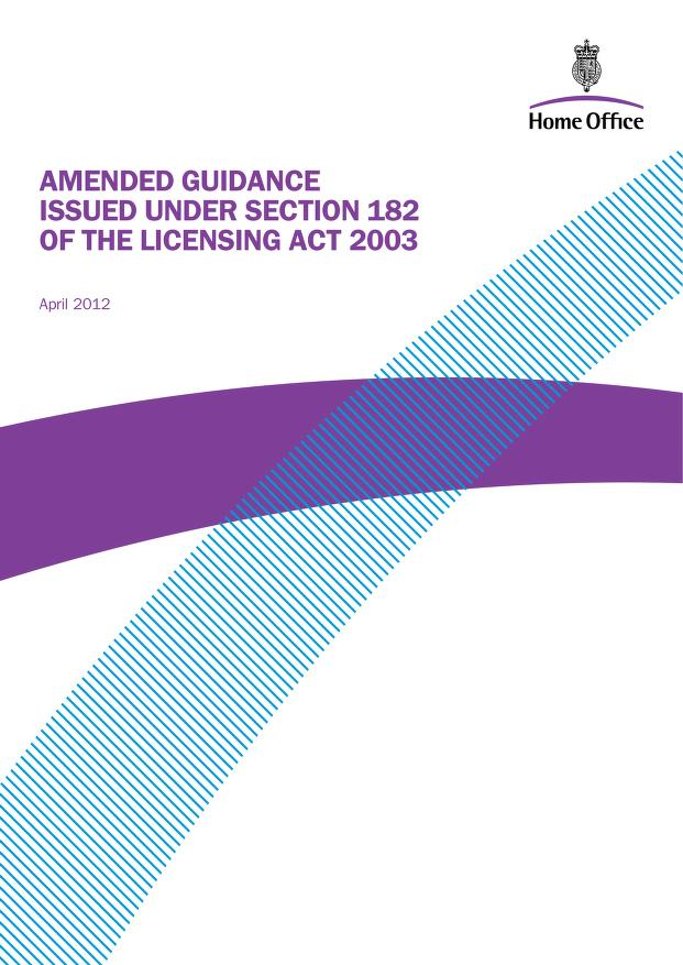 Home Office - Amended guidance issued under section 182 of the Licensing Act 2003