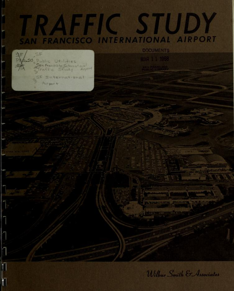Wilbur Smith and Associates - Traffic study : San Francisco International Airport