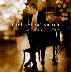 Michael W. Smith - The Tribute / Agnus Dei