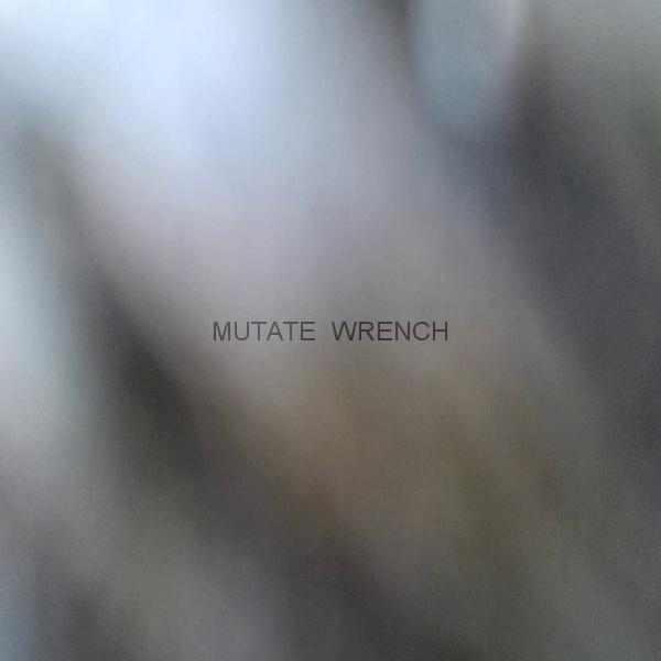 Mutate - Wrench