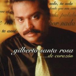 Gilberto Santa Rosa - Que no me da la gana