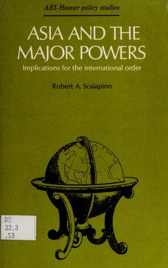 Cover of: Asia and the major powers | Robert A. Scalapino