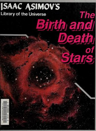 Cover of: The birth and death of stars | Isaac Asimov