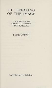 Cover of: The breaking of the image | Martin, David