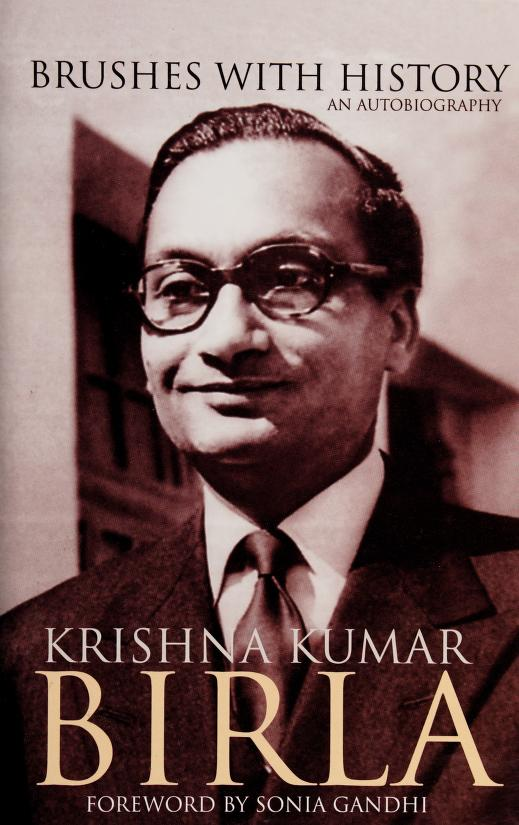 Brushes with history by K. K. Birla