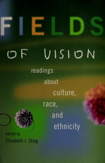 Cover of: Fields of vision   edited by Elizabeth J. Stieg.