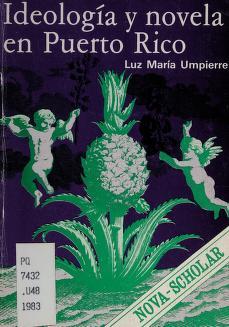 Cover of: Ideología y novela en Puerto Rico | Luz María Umpierre