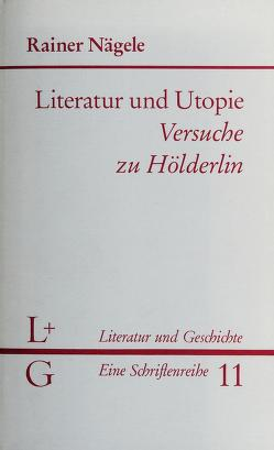Cover of: Literatur und Utopie   Rainer Nägele
