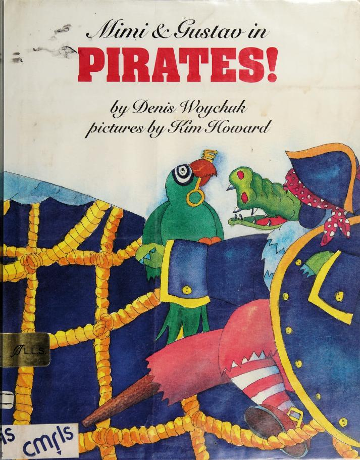 Mimi & Gustav in Pirates! by Denis Woychuk