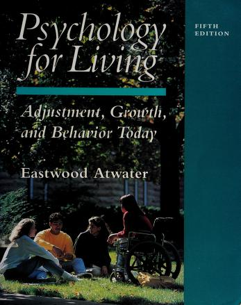 Cover of: Psychology for living | Eastwood Atwater