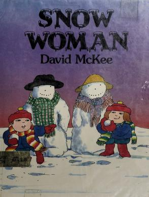 Cover of: Snow woman | David McKee