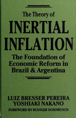 Cover of: The theory of inertial inflation | Luiz Carlos Bresser Pereira