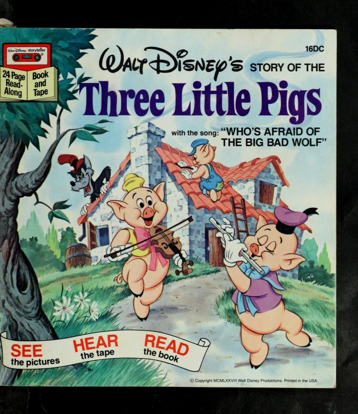 The three little pigs by The Walt Disney Co