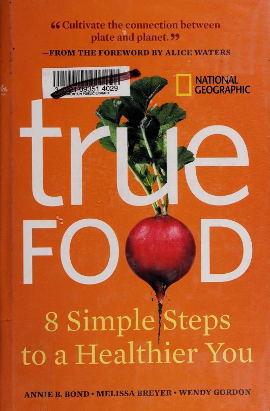 True food by Annie Berthold-Bond