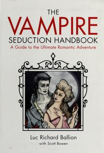 Cover of: The vampire seduction handbook | Luc Richard Ballion