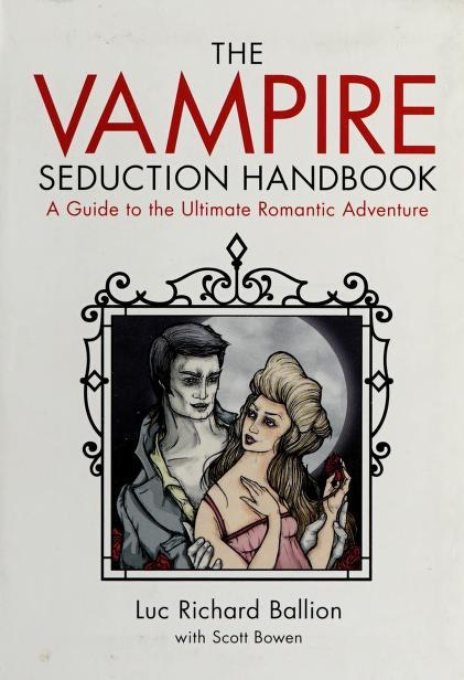 The vampire seduction handbook by Luc Richard Ballion